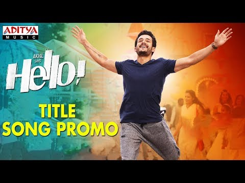HELLO! Title Song Promo | HELLO! | Akhil...