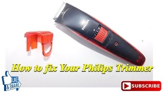 How to Fix Your Philips Hair trimmer  ( Tutorial )