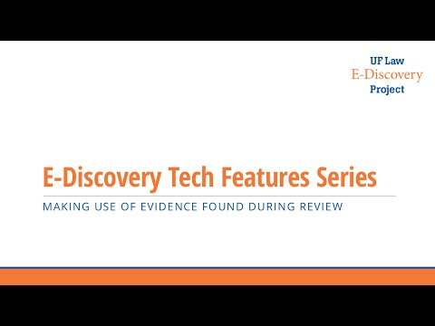 EDiscovery Tech Features Educational Series: Story Building  During Document Review