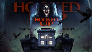 Hooked Up | Full Horror Movie