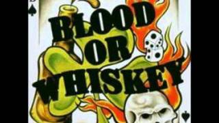 Blood or Whiskey - La La La