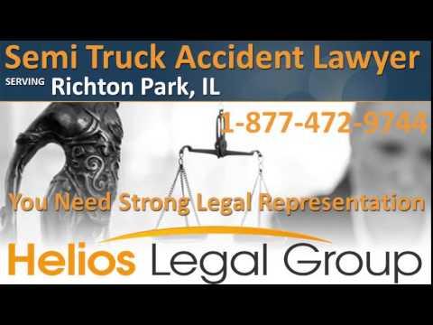 Richton Park Semi Truck Accident Lawyer & Attorney - Illinois