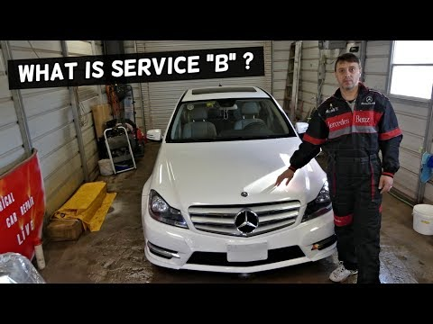 WHAT IS SERVICE B ON MERCEDES W204 C250 C280 C300 C350