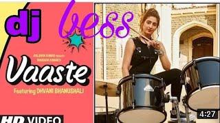 Badle me main //tere jo khuda khud bhi de/#vaaste song :dhavni bhanushali new song 2019