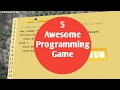5 Awesome Programming Games You Should To Try