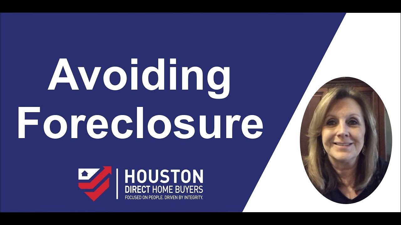 Avoiding Foreclosure in Houston Tx