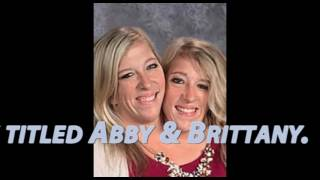 Abby and brittany dating life