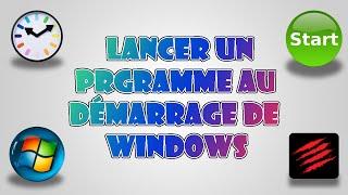 [TUTO] Lancer un programme au démarrage de Windows