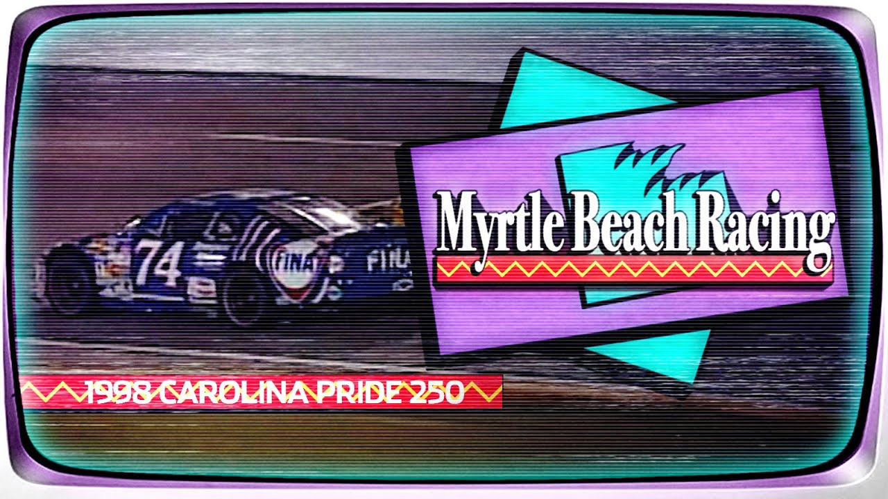 1998 Myrtle Beach 250 from Myrtle Beach Speedway | NASCAR Classic Full Race Replay