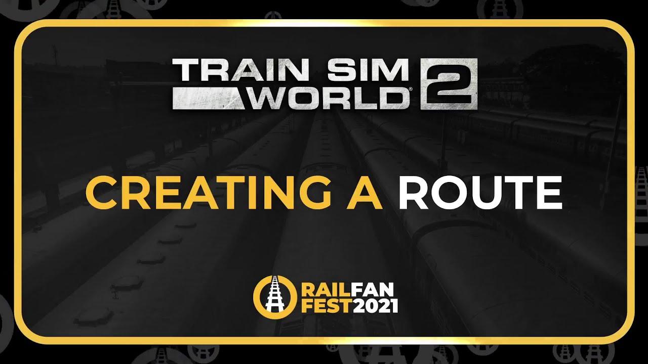Train Sim World 2 - Creating A Route