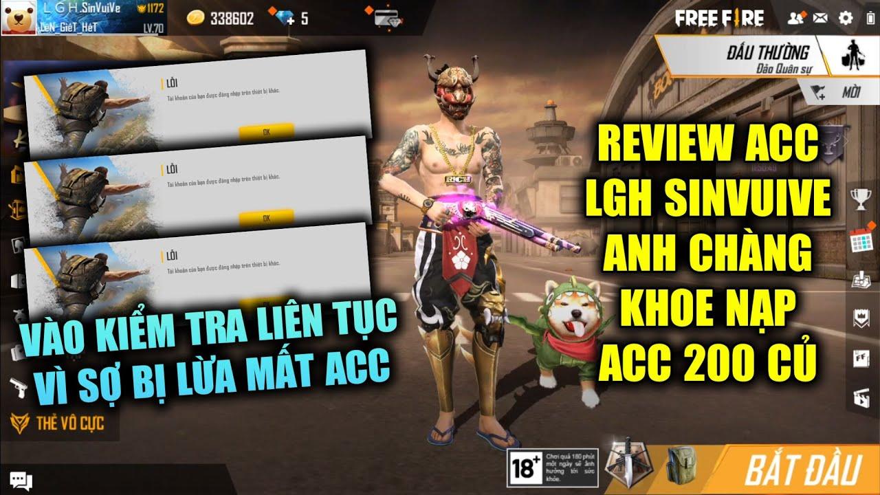 Free Fire | Review Acc LGH Sin Vui Vẻ Anh Chàng Nạp Nhiều Nên Luôn Sợ Bị Lừa Mất Acc | Rikaki Gaming