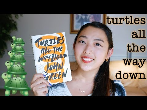 BOOK REVIEW: TURTLES ALL THE WAY DOWN BY JOHN GREEN