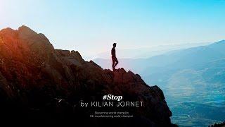 Stop by kilian Jornet