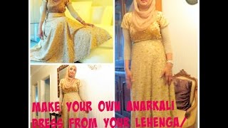 Design your own Designer Anarkali From Your own Lehenga/Sharara