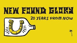 "Official music video for New Found Glory's new song ""20 Years From ..."