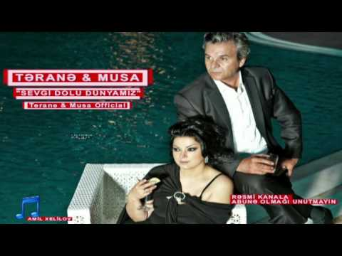 """Terane Qumral & Musa Musayev  """"Sevgi dolu dunyamiz"""" -  Resmi YouTube kanalı..."""