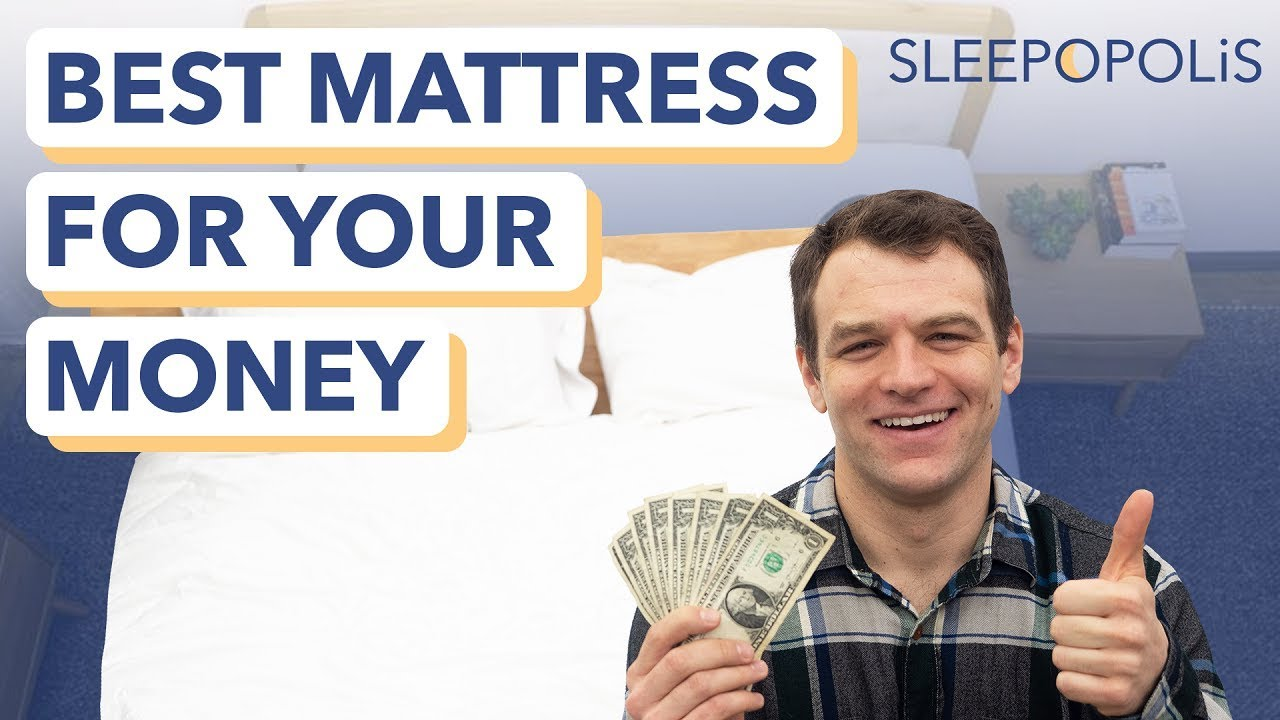 Best Mattresses For The Money 2020 Great Mattresses For Less