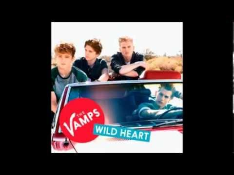 The Vamps- Wild Heart. (Digital Dog Remix)