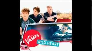 The Vamps- Wild Heart. (Digital Dog Remix)