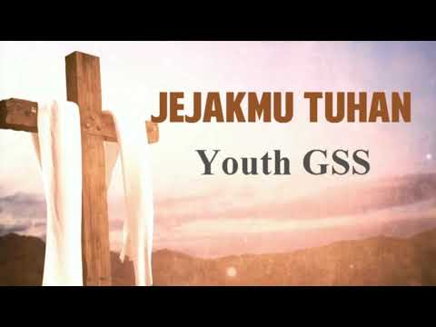 JejakMu Tuhan - Youth GSS (Cover)