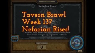 [HS] Tavern Brawl: Week 137 - Nefarian Rise (COop-Reprise)