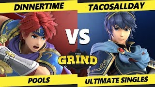Smash Ultimate Tournament - Dinnertime (Roy) Vs. Tacosallday (Marth) The Grind 106 SSBU Pools