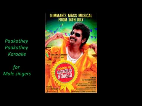 Paakathey Paakathey - Karaoke for Male singers from Varuthapadatha Valibar Sangam