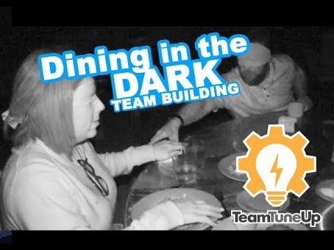 Dining in the Dark Activity by Team TuneUp