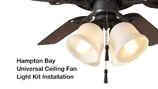 How to Install the Hampton Bay 4-light Universal Ceiling Fan Light Kit