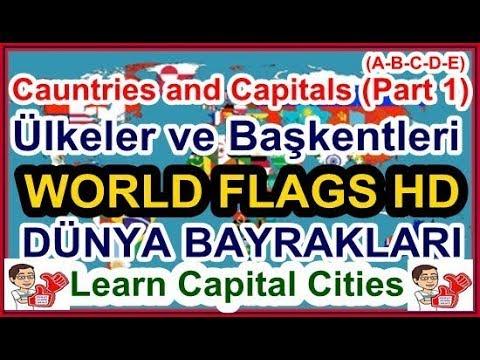 Cauntries and Capitals (Part 1), Ülkeler ve Başkentleri, World Flags, Dünya Bayrakları, World Map