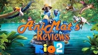 Rio 2 - AniMat's Reviews