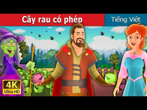 Cây rau có phép | The Magic Salad Story in Vietnamese | Truyện cổ tích | Truyện cổ tích việt nam