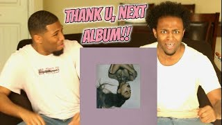 Ariana Grande - thank u, next Album (REACTION!!!) AMAZING!!