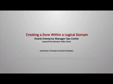 Creating A Zone Within A Logical Domain