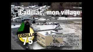 Cadillac, mon village