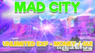 [NEW] ROBLOX HACK/SCRIPT ✅ MAD CITY ✅ 😱 UNLIMITED MONEY AND EXP / LEVEL 100 😱 [FREE] [Apr 3]