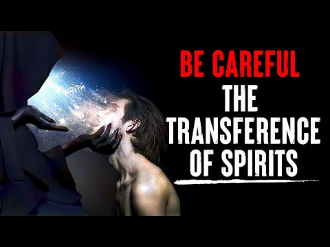 Three Things You Should Know About The Transference of Spirits