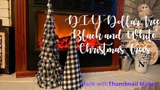 DIY Dollar Tree Black and White Christmas Trees