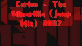 Carlos - The Silmarillia (Jump Mix) 2007