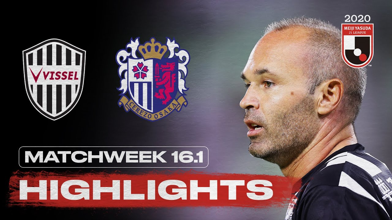 Vissel Kobe 0-1 Cerezo Osaka | Matchweek 16.1 | 2020 | J1 League