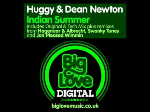 Huggy & Dean Newton - Indian Summer (Original Mix)