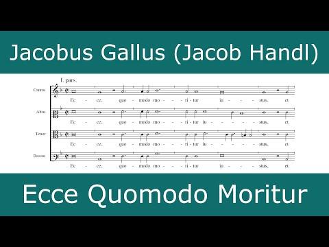 Jacobus Gallus - Ecce Quomodo Moritur