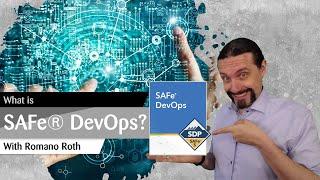 What is SAFe® for DevOps ?