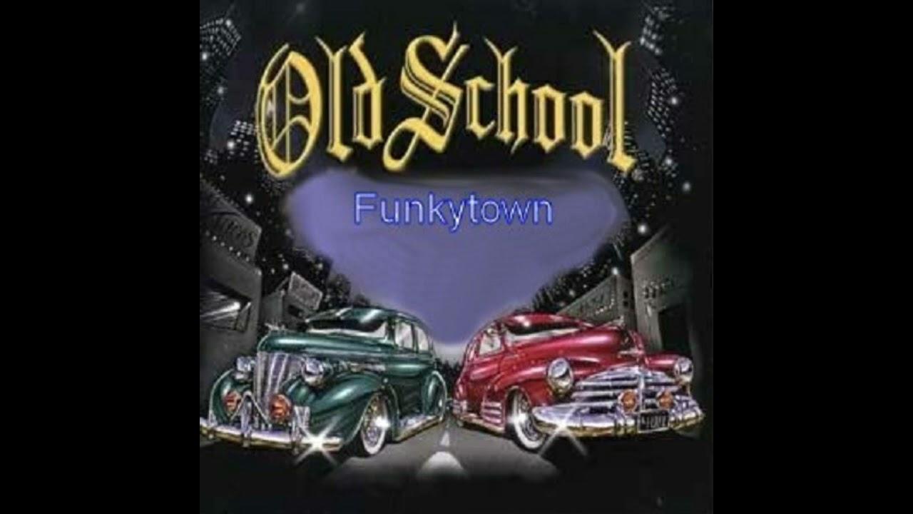 Old School Funkytown