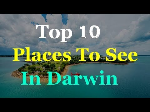 Darwin Australia - 10 Tourist Attractions