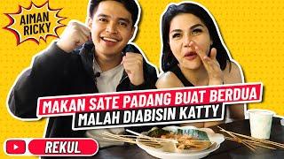 Download Lagu MAKAN SATE PADANG BUAT BERDUA, MALAH DIABISIN KATTY mp3