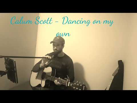 Calum Scott-Dancing On My Own (cover)