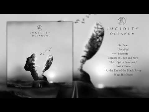 Lucidity - Oceanum MELODIC DEATH DOOM    2019