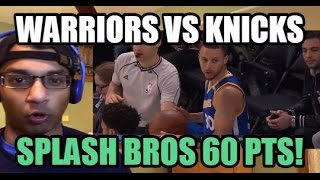 SPLASH BROTHERS 60 PTS! Golden State Warriors VS New York Knicks HIGHLIGHTS 3/5/2017 (REACTION)