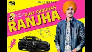 Ranjha Guri Chouhan Free MP3 Song Download 320 Kbps